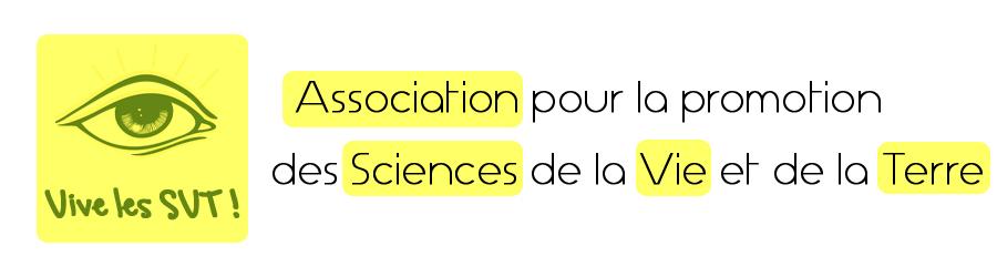 Association Vive les SVT ! pour la promotion des Sciences de la Vie et de la Terre