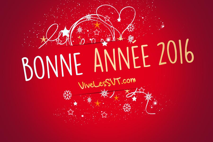 Meilleurs Voeux 2016 VivelesSVT
