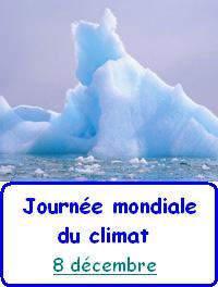 8 décembre : journée mondiale du changement climatique