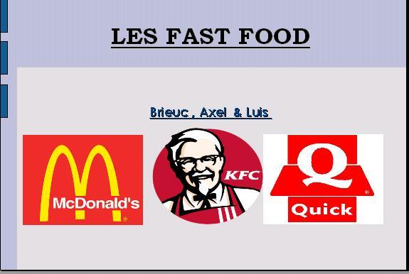 Les fast-foods