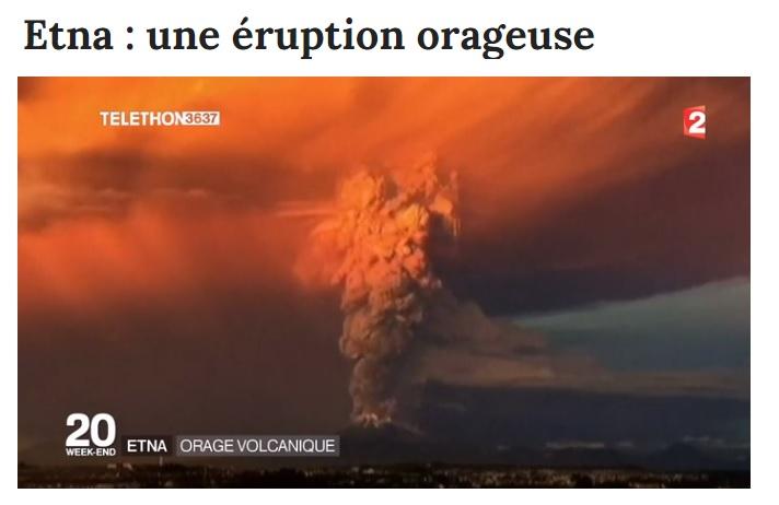 Spectaculaire éruption de l'Etna – Décembre 2015