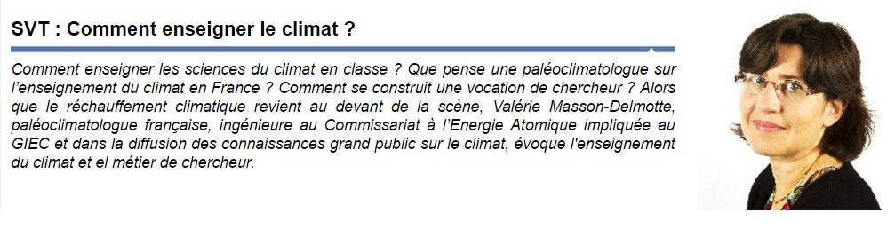 Enseigner le climat Valérie Masson Delmotte SVT Julien Cabioch