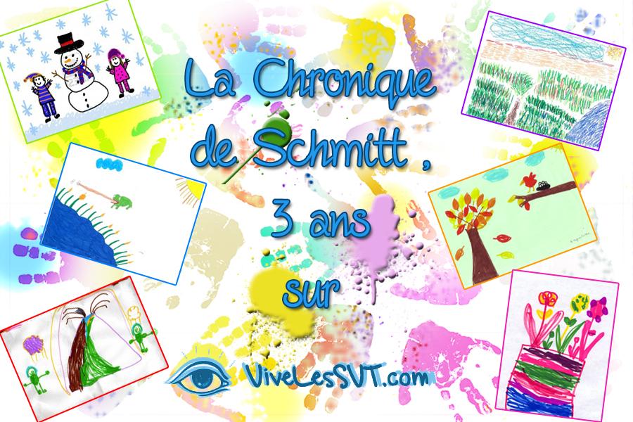 les chroniques SVT de schmitt 3 ans vivelessvt